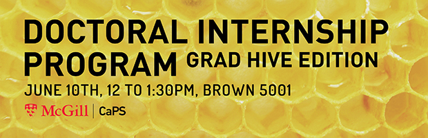 Banner for the Doctoral Internship Program, Grad Hive Edition, on June 10th, 12 pm to 1:30 pm in Brown 5001