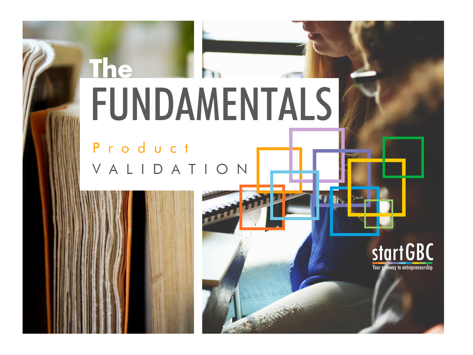 The Fundamentals: Product Validation Workshop