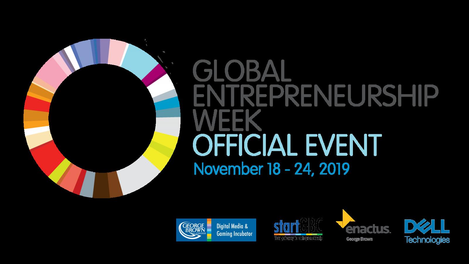 George Brown College Global Entrepreneurship Week Logo November 18 - 24, 2019