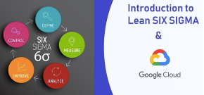 GDG Cloud Toronto Introduction to Lean SIX SIGMA