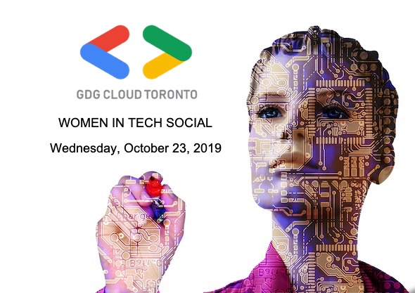 GDG Cloud Toronto Women in Tech Social