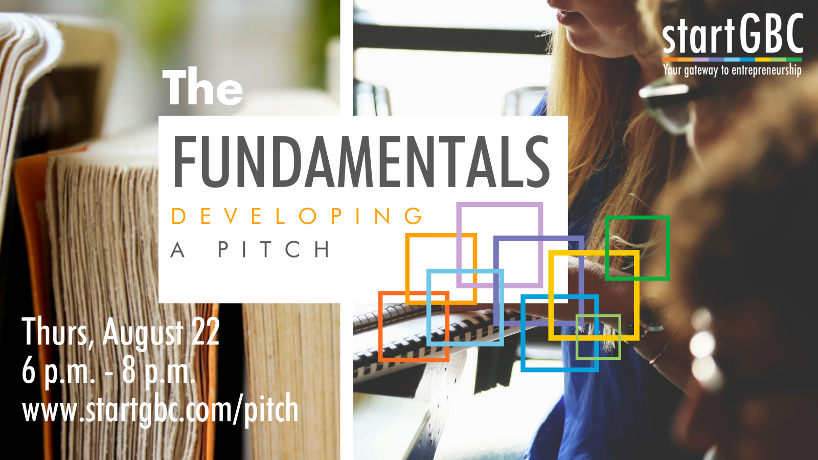 startGBC The Fundamentals: Developing a Pitch Workshop