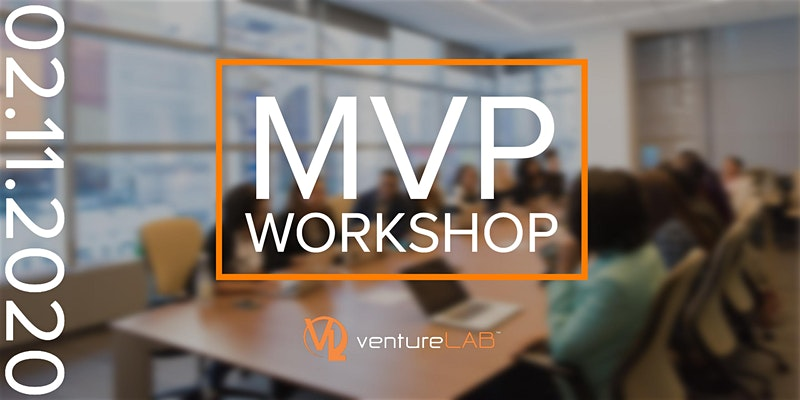 VentureLab Minimum Viable Product Workshop