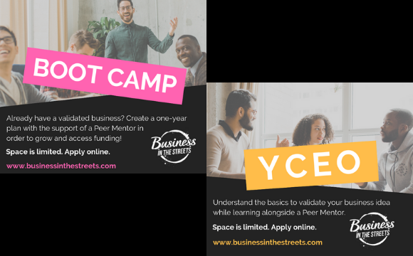 Business In The Streets Boot Camp and YCEO Programs