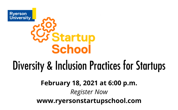 Ryerson Startup School Diversity and Inclusion Practices for Startups