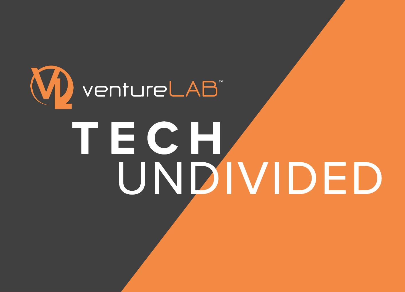 VentureLAB_Tech Undivided